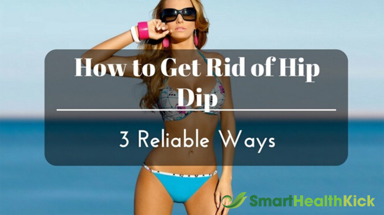 How to Get Rid of Hip Dip And Get Back Your Hourglass Figure