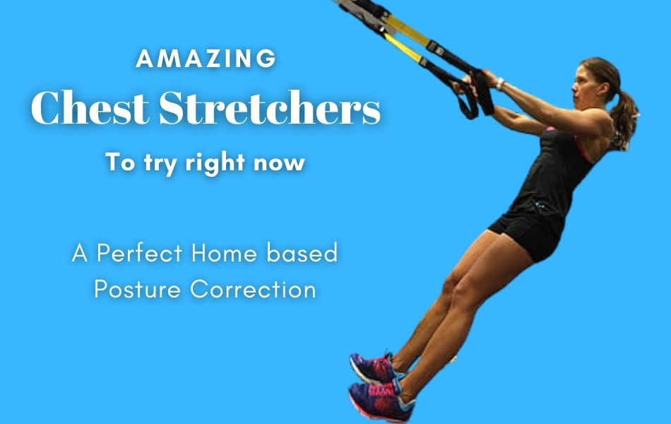 Amazing Chest Stretchers to try right now
