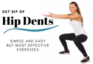 how to get rid of hip dents