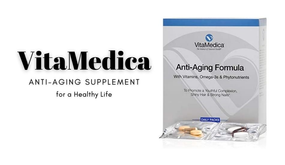 VitaMedica Anti-Aging Supplement for a Healthy Life