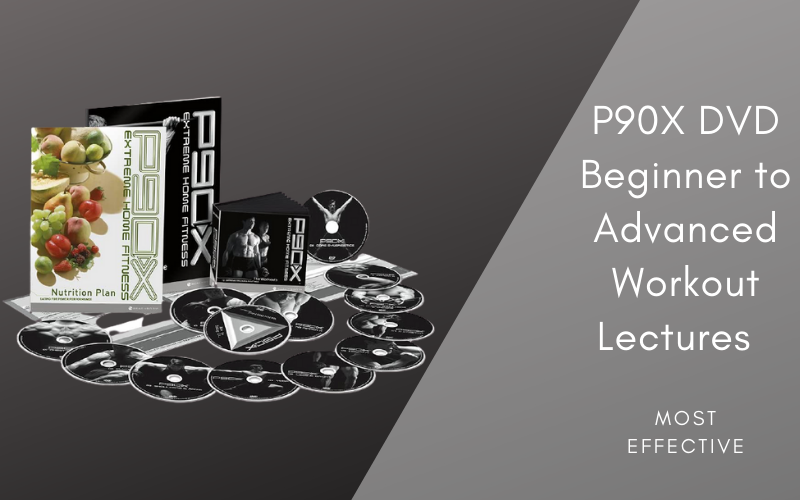 P90X DVD: Beginner to Advanced Workout Lectures – Most Effective