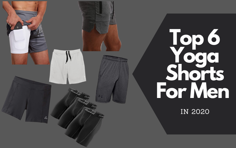 Top 6 Yoga Shorts For Men In 2020