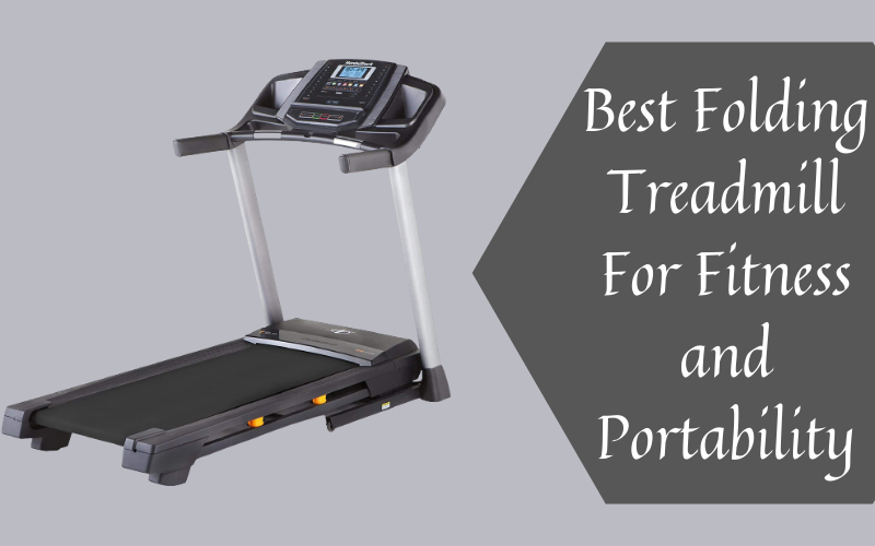 Best Folding Treadmill For Fitness and Portability