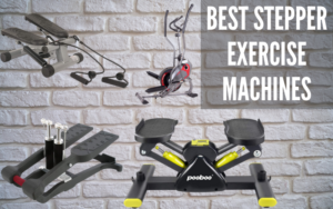 best stepper exercise machine