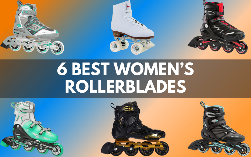 6 Best Women's Rollerblades to Roll in Style in 2021