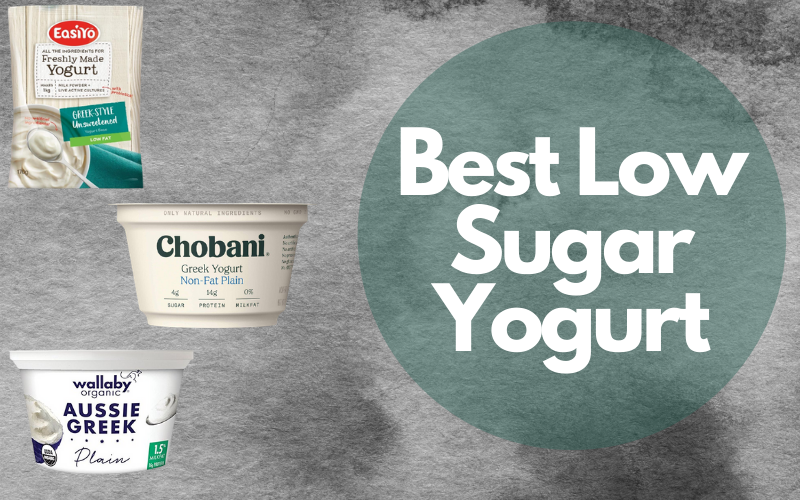 Best Low Sugar Yogurt to keep your Health-in Check for better Metabolism