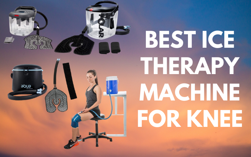 Best Ice Therapy Machine For Knee