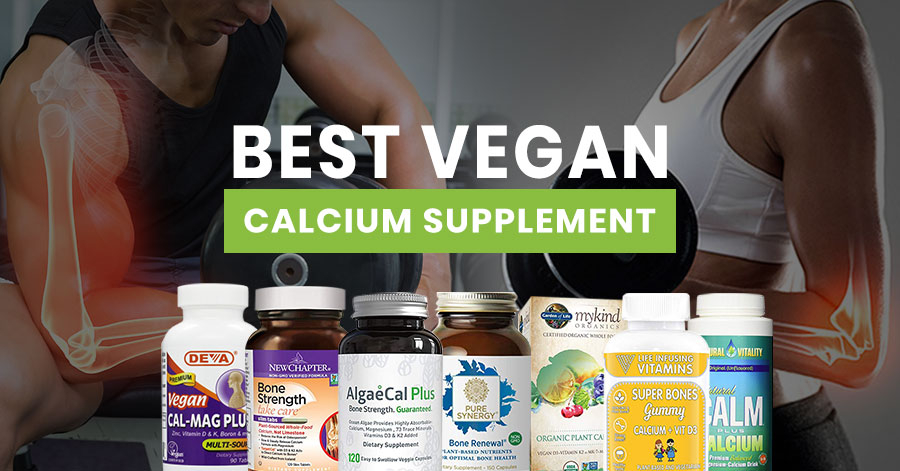 Best Calcium Supplements Vegan [Briefly Guidance]