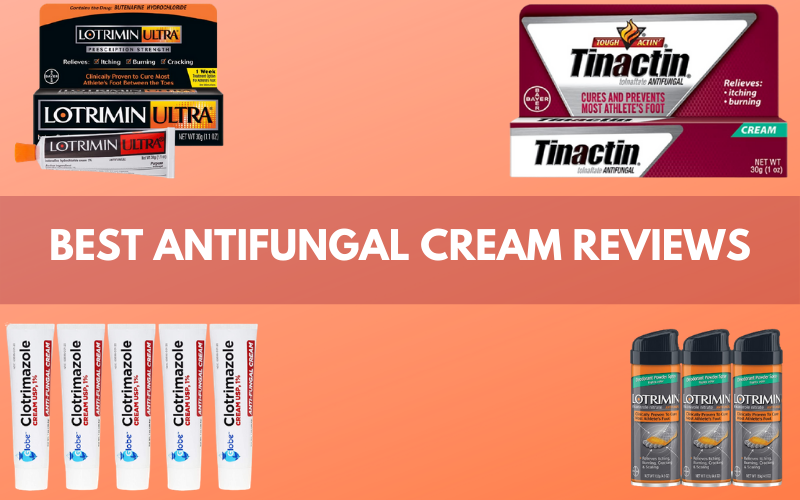 Best Antifungal Cream Reviews: The Perfect Antidote for Fungal Infection