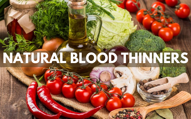 Natural Blood Thinners: History, Causes and Treatment
