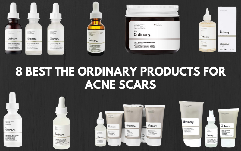 8 Best The Ordinary Products For Acne Scars [Get Rid of Scars Permanently]