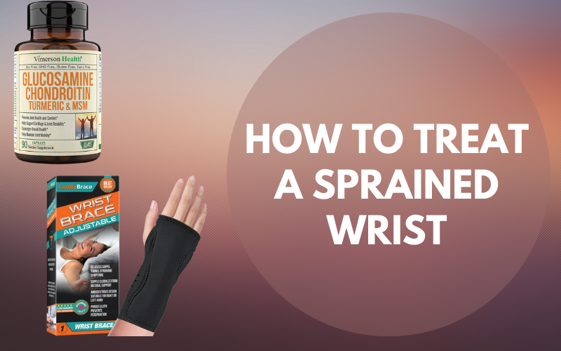 How To Treat A Sprained Wrist [Causes, Symptoms,Treatment]